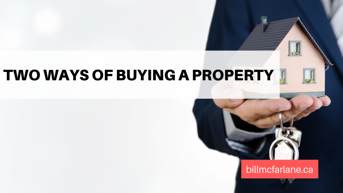 Two ways of buying a property